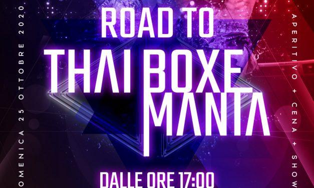 Road to Thai Boxe Mania