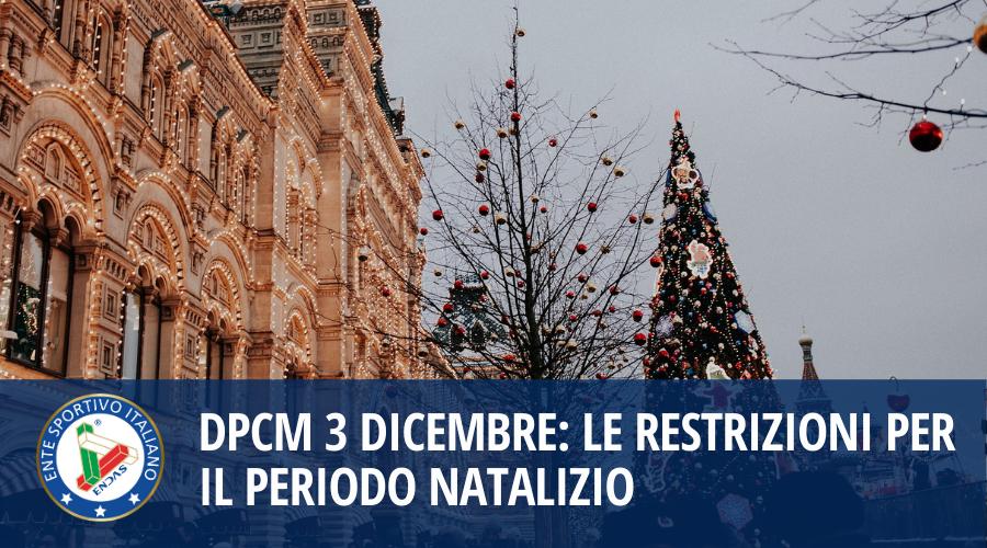 DPCM 3 Dicembre: restrizioni per il periodo Natalizio