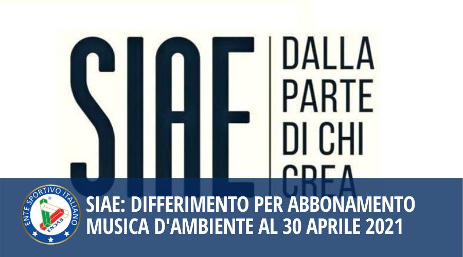 SIAE: differimento per abbonamento musica d'ambiente al 30 Aprile 2021
