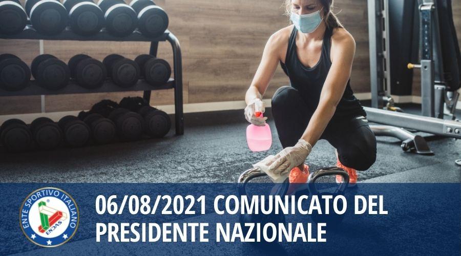 06/08/2021 Comunicato del Presidente Nazionale